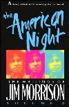 Lost Writings of Jim Morrison 02: The American Night