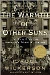 Warmth of Other Suns: America's Great Migration