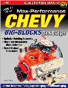 Chevy Big-Blocks: How to Build Max Perf. on a Budget