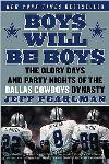 Boys Will Be Boys: Dallas Cowboys Dynasty
