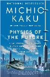 Physics of the Future: Science by the Year 2100