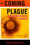 Coming Plague: Newly Emerging Diseases