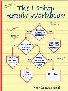 Laptop Repair Workbook: Troubleshooting/Repairing