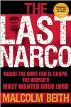 Last Narco: Inside the Hunt for El Chapo