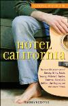 Hotel California: The True-Life Adventures