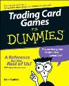 Trading Card Games for Dummies,