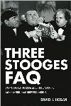 Three Stooges FAQ:  Everything Left to Know